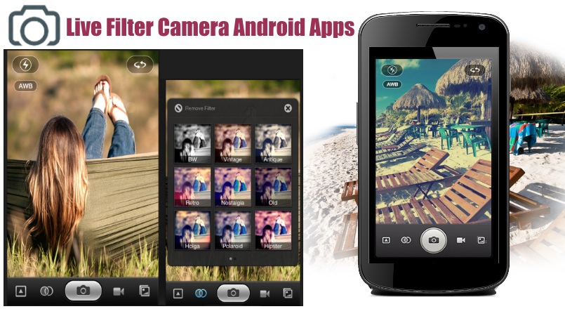 Best Free Android Photo Filter Camera Apps To Apply Filters Live