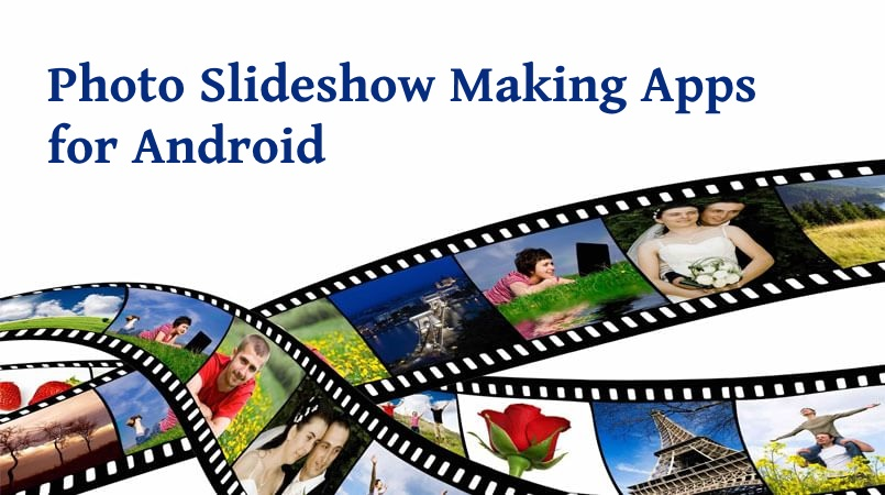 how to make a slideshow on android phone